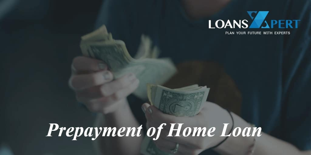 Prepayment of Home Loan