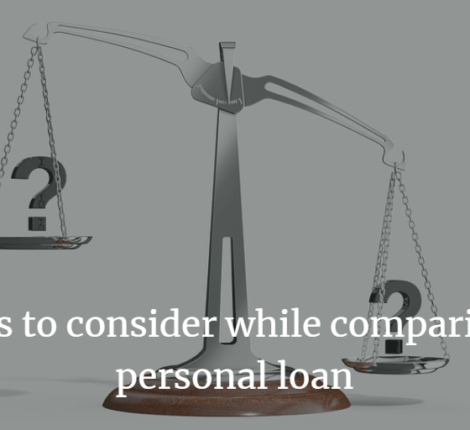 Factors to consider while comparing the personal loan