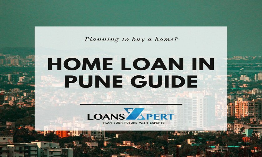 Home Loan In Pune Guide